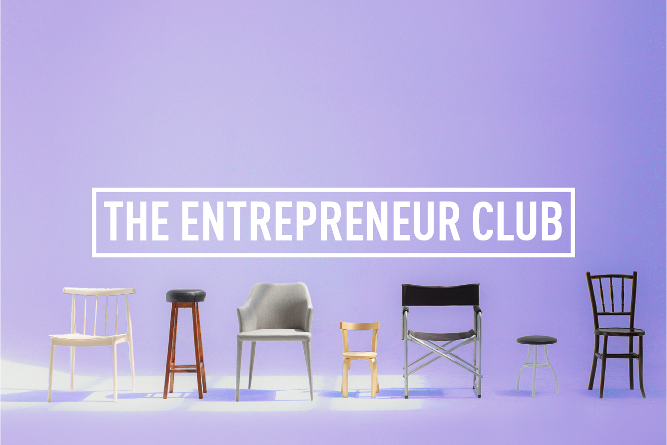 The Entrepreneur Club </br> MONTHLY MEET-UP : Wed 25th oct