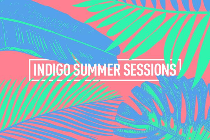 INDIGO SUMMER SESSIONS <br> PARTY - FRI 24TH NOV