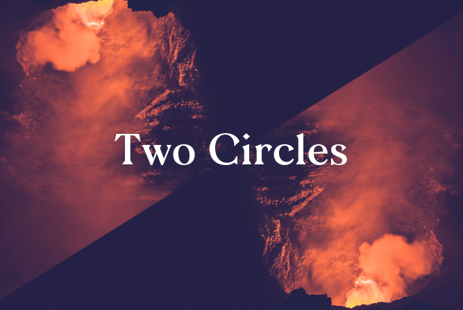 Two Circles </BR> Monthly Event : Fri 17th Aug