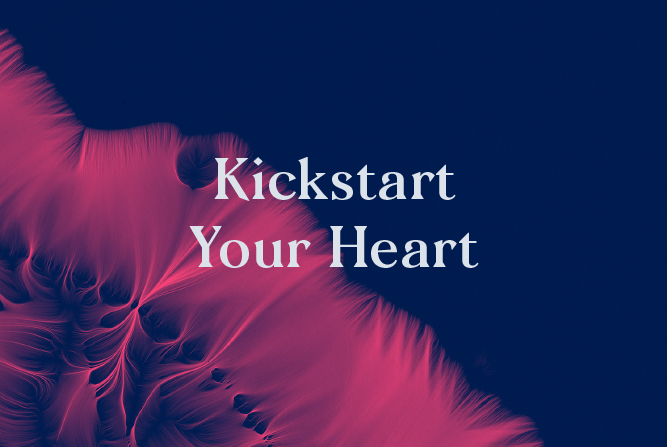 Kickstart Your Heart</BR> 6 Week course : Starts 22nd Jan